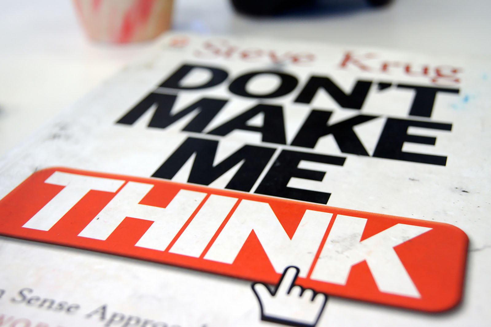 A copy of the book 'Don't Make Me Think' by UX expert Steve Krug.
