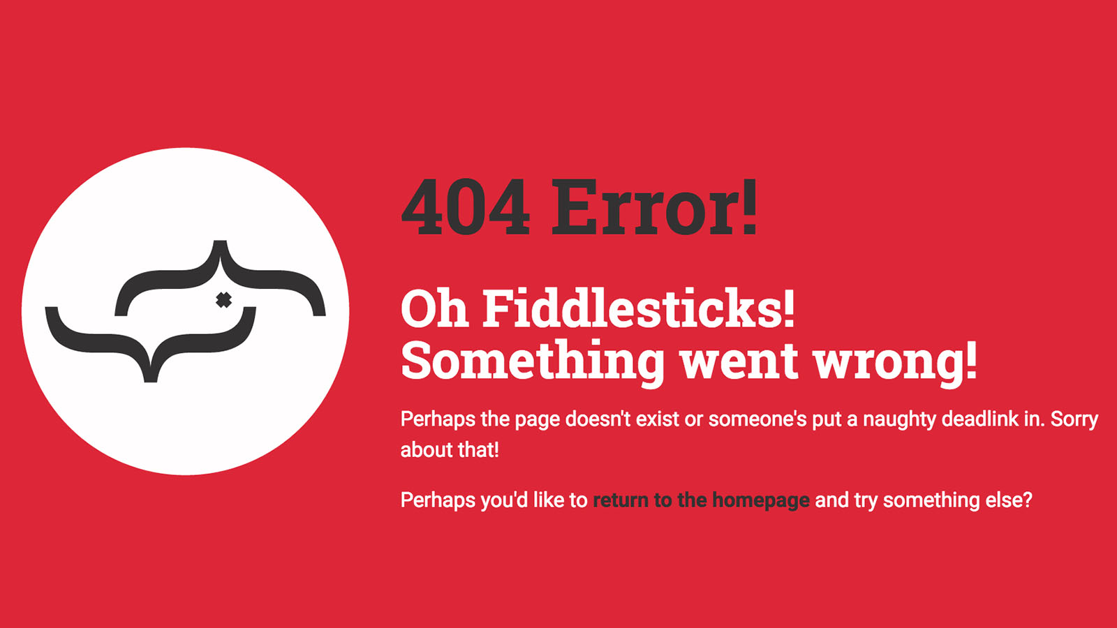 The Real Life Digital 404 page which reads: '404 Error! Oh Fiddlesticks! Something went wrong!'.