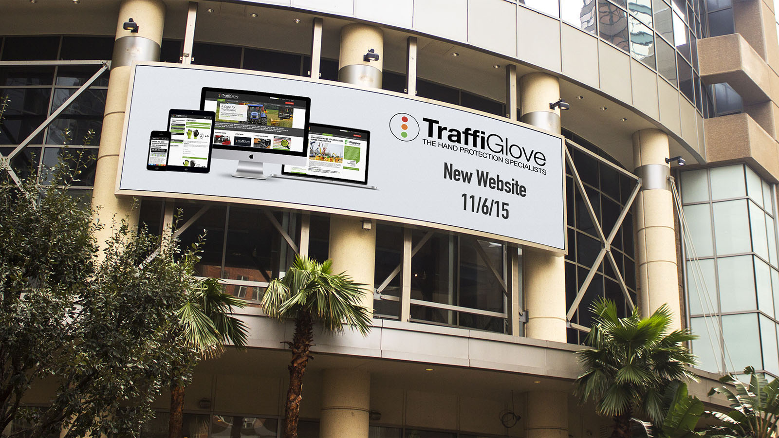 A huge billboard advertising the launch of the new TraffiGlove website.